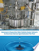Assessment of Supercritical Water Oxidation System Testing for the Blue Grass Chemical Agent Destruction Pilot Plant