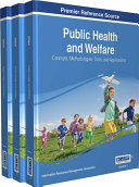 Public Health and Welfare  Concepts  Methodologies  Tools  and Applications
