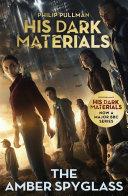 The Amber Spyglass  His Dark Materials 3