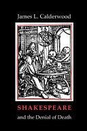 Shakespeare & the Denial of Death