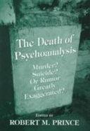 The Death of Psychoanalysis