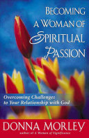 Becoming a Woman of Spiritual Passion