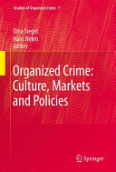 Pdf Organized Crime: Culture, Markets and Policies Telecharger