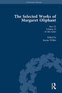The Selected Works of Margaret Oliphant, Part VI Volume 23