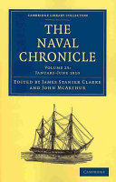 The Naval Chronicle: Volume 23, January-July 1810