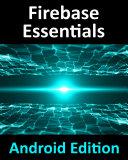 Firebase Essentials - Android Edition Pdf/ePub eBook