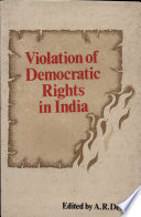 Violation of Democratic Rights in India