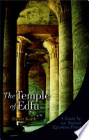 The Temple Of Edfu Aguide By An Ancient Egyptian Priest Book