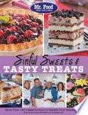 Mr. Food Test Kitchen Sinful Sweets & Tasty Treats