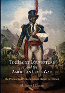 Toussaint Louverture and the American Civil War