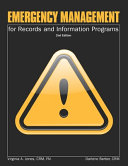 Emergency Management for Records and Information Programs Book
