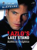 Lazlo s Last Stand