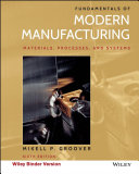 Fundamentals of Modern Manufacturing, Binder Ready Version
