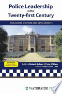 Police Leadership in the Twenty first Century