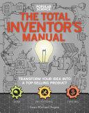 The Total Inventors Manual (Popular Science)
