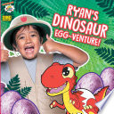 Ryan s Dinosaur Egg venture