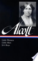 Louisa May Alcott  Little Women  Little Men  Jo s Boys  LOA  156