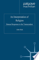 An Interpretation of Religion  : Human Responses to the Transcendent