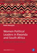 Women Political Leaders in Rwanda and South Africa