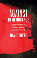 Against Remembrance