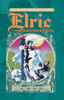 The Michael Moorcock Library: Elric Volume 4 Pdf/ePub eBook