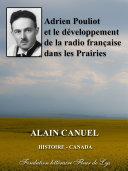 Pdf Adrien Pouliot et le développement de la radio française dans les Prairies Telecharger