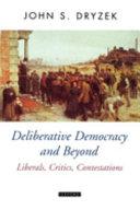 Deliberative Democracy and Beyond