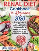 Renal Diet Cookbook for Beginners 2020