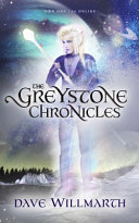 The Greystone Chronicles