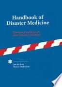 Handbook of Disaster Medicine