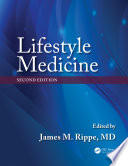Lifestyle Medicine, Second Edition
