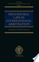 Procedural Law in International Arbitration