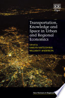 Transportation  Knowledge and Space in Urban and Regional Economics