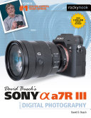 Pdf David Busch's Sony Alpha a7R III Guide to Digital Photography Telecharger