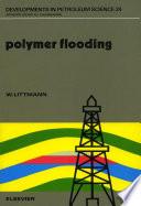 Polymer Flooding