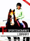 The Sportswoman's Library, Volume 1 (of 2) (Illustrations) Pdf/ePub eBook
