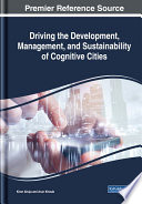 Driving the Development  Management  and Sustainability of Cognitive Cities