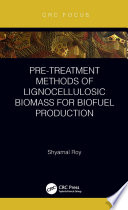 Pre treatment Methods of Lignocellulosic Biomass for Biofuel Production Book
