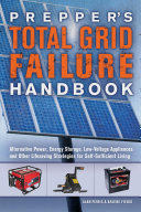 Prepper's Total Grid Failure Handbook Pdf/ePub eBook