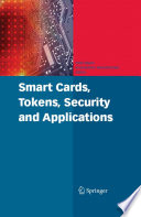 Smart Cards  Tokens  Security and Applications Book PDF