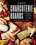 Easy Charcuterie Boards Book