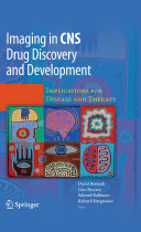 Imaging in CNS Drug Discovery and Development