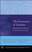 The Formation of Scholars
