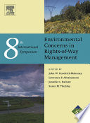 Environment Concerns in Rights of Way Management 8th International Symposium Book