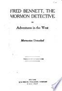 Fred Bennett  the Mormon Detective Book