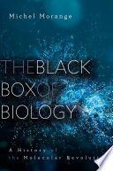 The Black Box of Biology