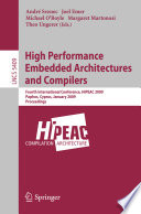 High Performance Embedded Architectures and Compilers