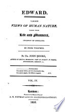 Edward  : Various Views of Human Nature, Taken from Life and Manners, Chiefly in England ...