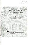 Jihad in Classical and Modern Islam