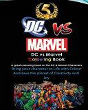 DC Vs Marvel Colouring Book  Spiderman  Batman  Superman  Iron Man  Villains  Captain America  Wonder Woman